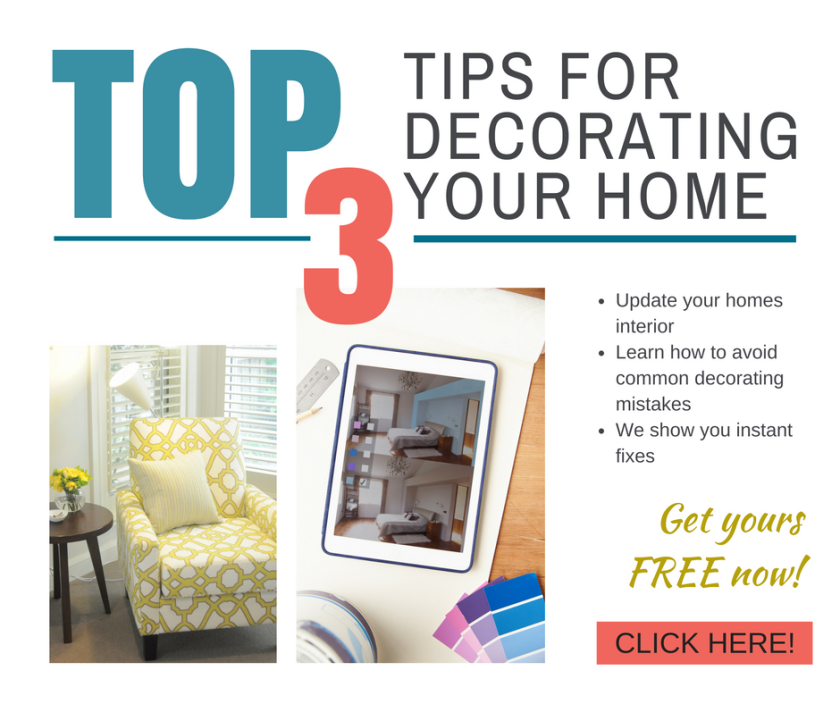 Top 3 Decorating Tips for your Home
